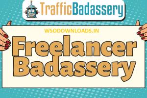 Traffic Badassery - Freelancer Badassery Download