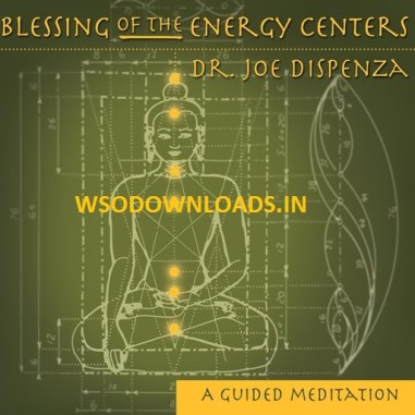 Dr.Joe Dispenza – BLESSING OF THE ENERGY CENTERS WITH SYMBOLS Download