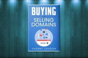 Cherry Loudon – Buying and Selling Domain Names Download