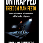 Untrapped Freedom Manifesto by Brian Carruthers Download