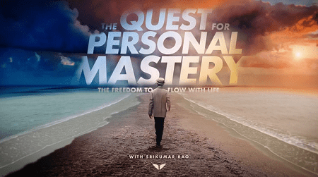 MindValley - Srikumar Rao - The Quest For Personal Mastery Download