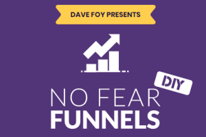 Dave Foy – No Fear Funnels Download