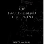 Reece Wabara – The Facebook Ad BluePrint Download