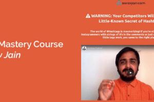 Sorav Jain – Hashtag Mastery Course Download