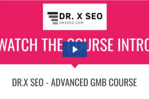 DR.X SEO - Advance GMB Course Download
