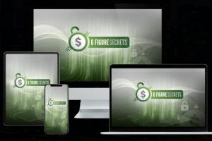 Six Figure Secrets Free Download