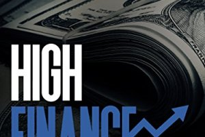 High Finance - The Secrets Wall Street Doesn't Want You to Know Free Download