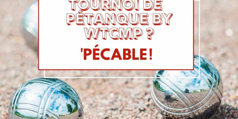 Tournoi Pétanque WTCMP