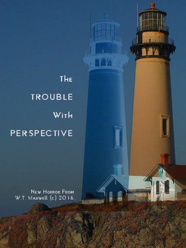 "New Short Story: ""The Trouble with Perspective"""