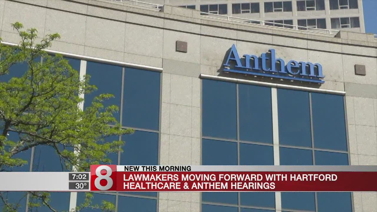 Lawmakers moving forward with Hartford Healthcare, Anthem hearings