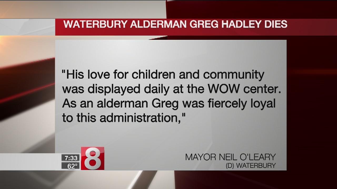 Waterbury Alderman Gregory Hadley Sr. passes away