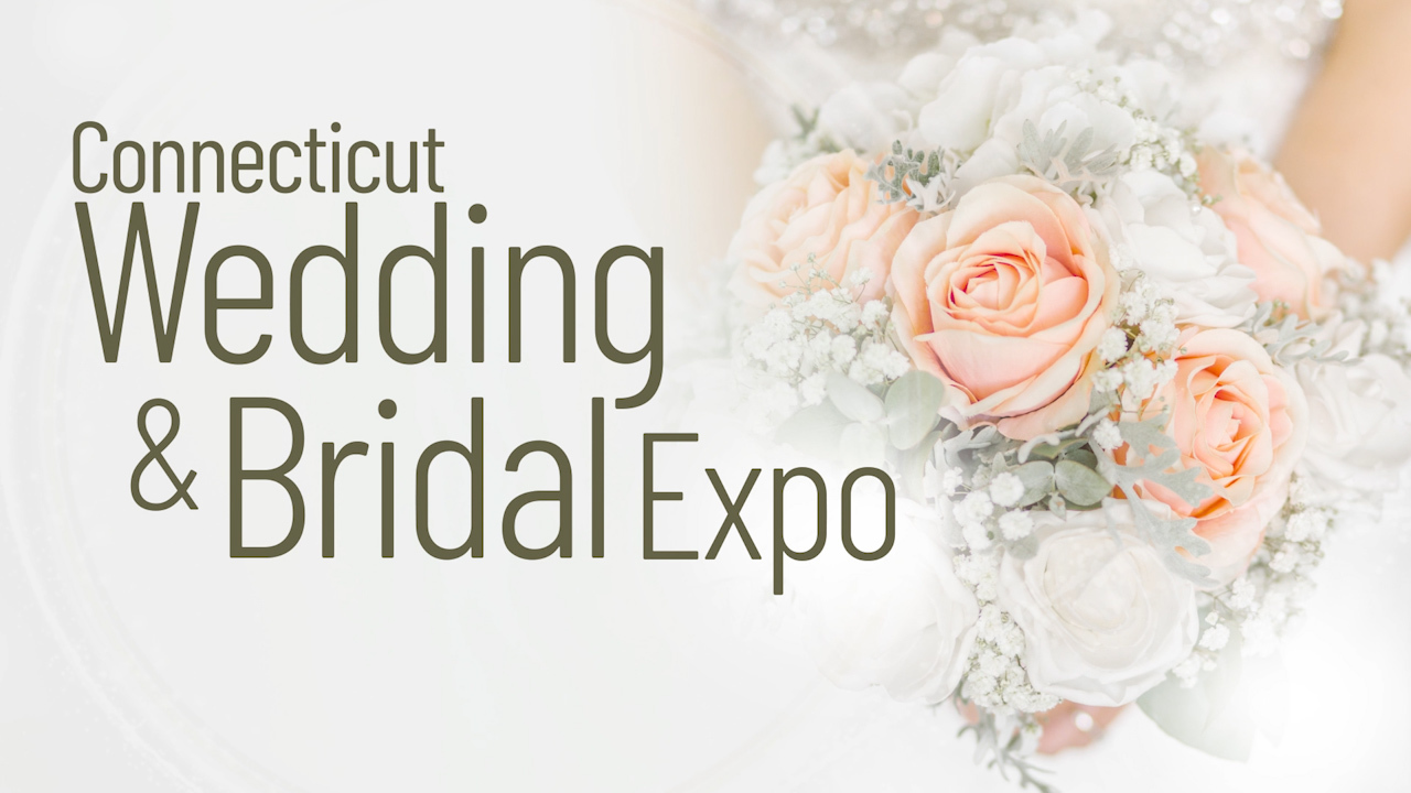 Details on the 34th Annual Connecticut Wedding & Bridal Expo and Tips for the Mother of the Bride
