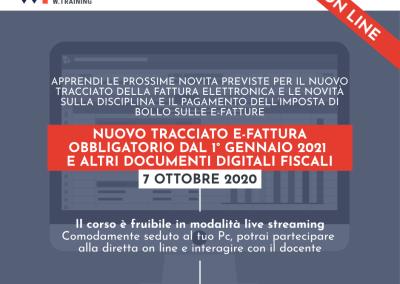 NUOVO TRACCIATO E-FATTURA OBBLIGATORIO DAL 1° GENNAIO 2021 E ALTRI DOCUMENTI DIGITALI FISCALI