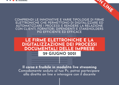 LE FIRME ELETTRONICHE E LA DIGITALIZZAZIONE DEI PROCESSI DOCUMENTALI DELLE IMPRESE