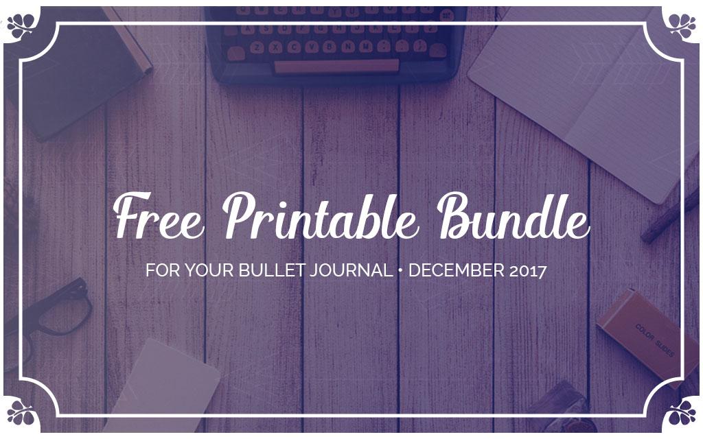 December 2017 • Printable BuJo Freebies