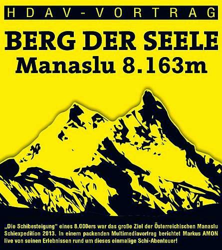 Berg der Seele – Manaslu (8163m) – Markus Amon geht auf Vortragstour