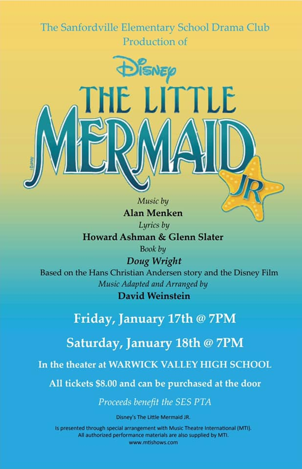 Sanfordville Elementary School's Drama Club is proud to present Disney's The Little Mermaid Jr. at Warwick Valley High School, located at 89 Sanfordville Rd., on Fri., Jan. 17 and Sat., Jan. 18 at 7 p.m.