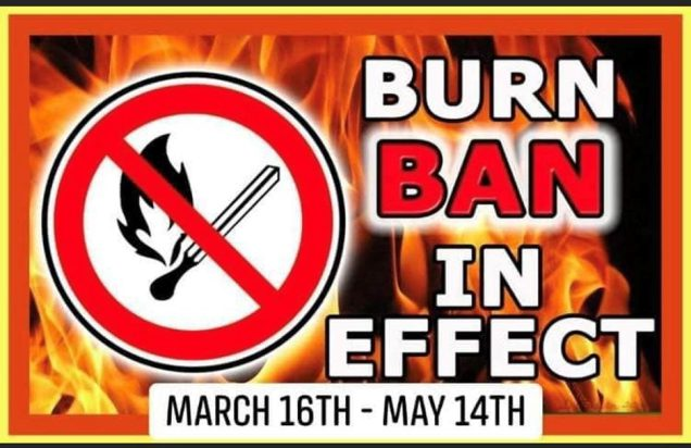 Starting Mon., Mar. 16 and continuing until until Thurs., May 14, New York State has issued a state-wide Burn Ban. Photo provided.