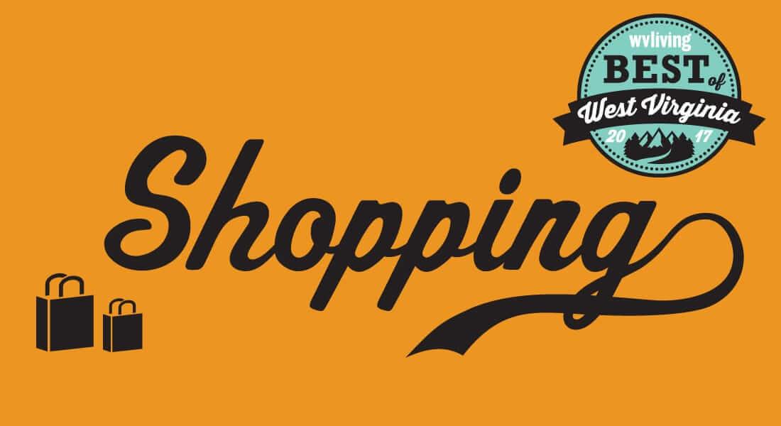 418aabde6 Best of WV – Shopping - WV Living Magazine