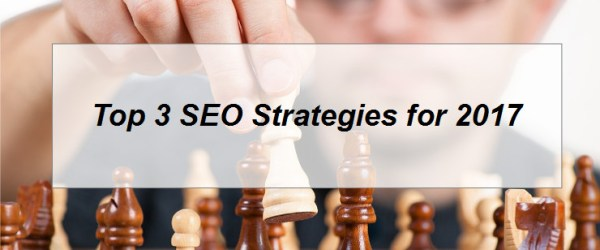 Top SEO Strategies for 2017