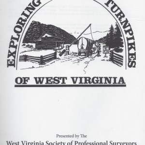 Exploring the Old Turnpikes of West Virginia