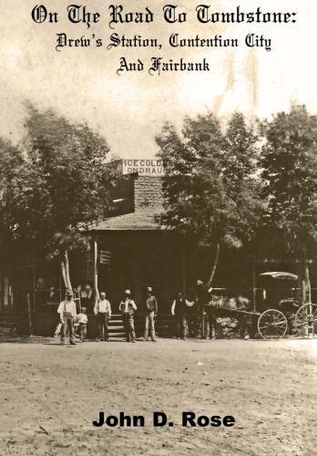 Fairbank  Wyatt Earp Explorers by John D Rose