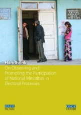 Handbook On Observing and Promoting the Participation of National Minorities in Electoral Processes