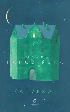 Kącik Z Poezją Zaczekaj Joanna Papuzińska Magiczny