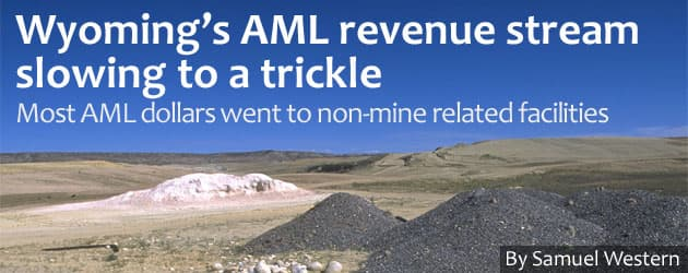 Wyoming's AML revenue stream slowing to a trickle
