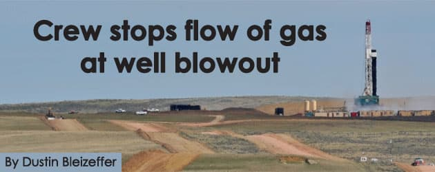 Crew stops flow of gas at well blowout