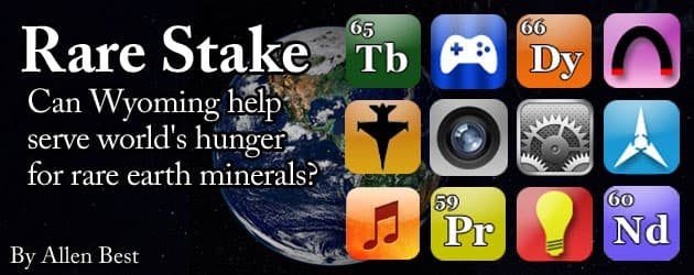 Rare Stake: Can Wyoming help serve world's hunger for rare earth minerals?