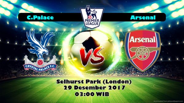 Prediksi Crystal Palace vs Arsenal 29 Desember 2017