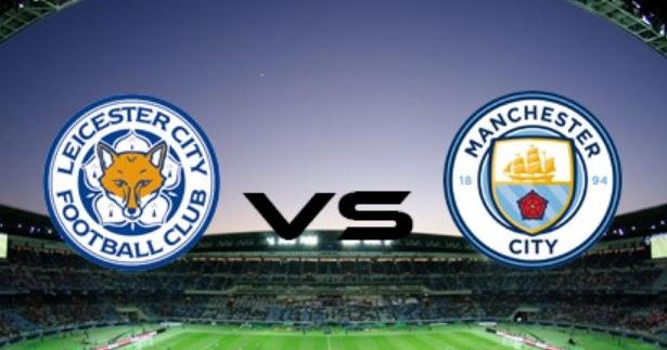 Prediksi Skor Leicester vs Manchester City 11 Februari 2018