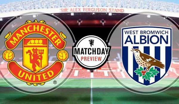 Preview Pertandingan Sepakbola Manchester United vs West Brom