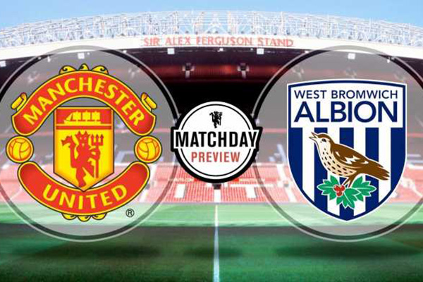 Preview Pertandingan Sepakbola Manchester United vs West Brom