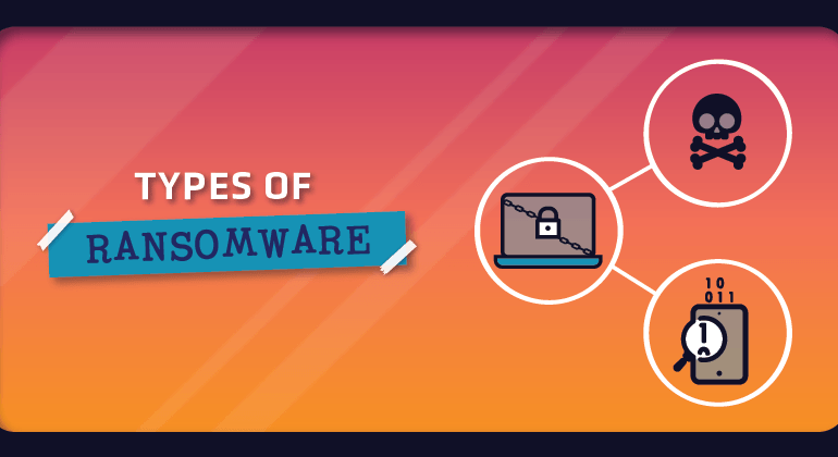 5 Types of Ransomware