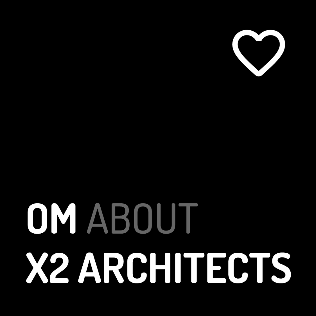 Om About X2 Architects