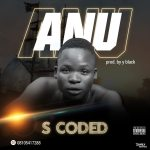 """[MUSIC] S Coded - ANU """"mercy"""""""