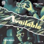 [Music] C Blvck Ft. Mohbad – Available