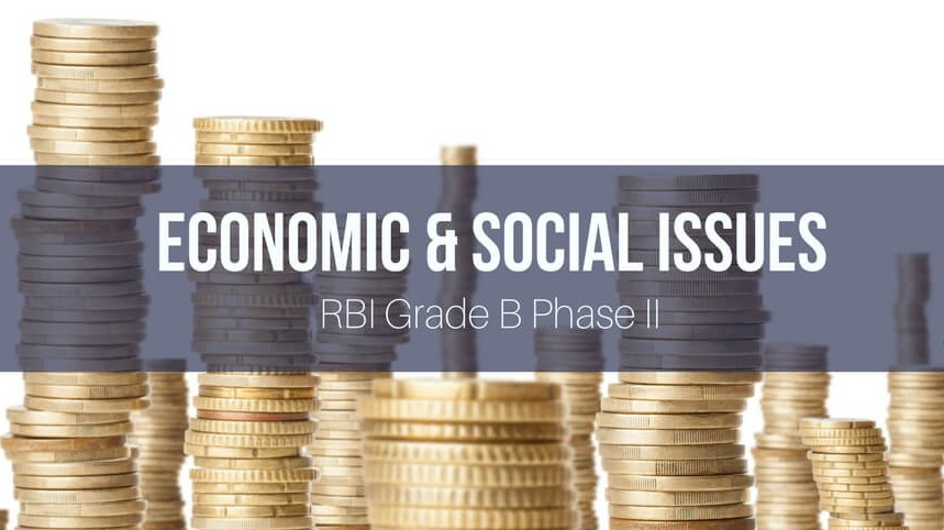 RBI Grade B Economic and Social Issues