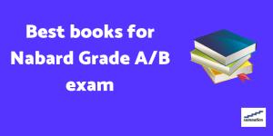 Best books for Nabard Grade A/B exam