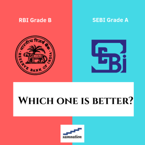 RBI Grade B vs SEBI Grade A