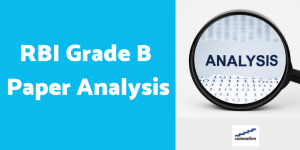Paper Analysis - RBI Grade B Economics and Social Issues