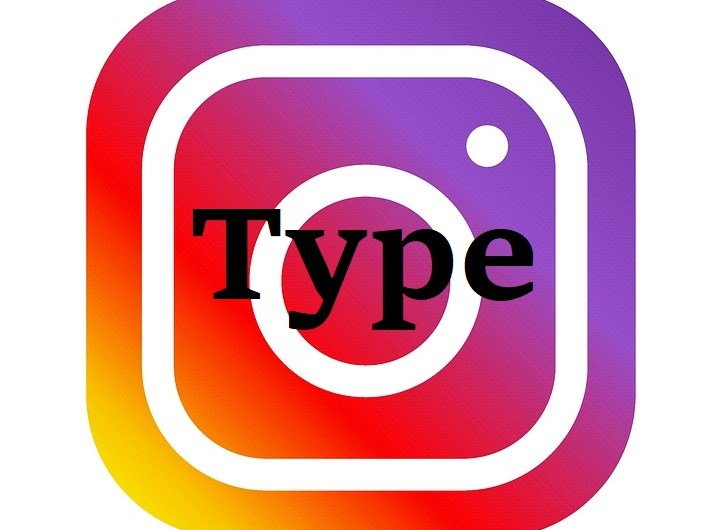 Instagram is Testing a New Stories Feature Simply Called 'Type'