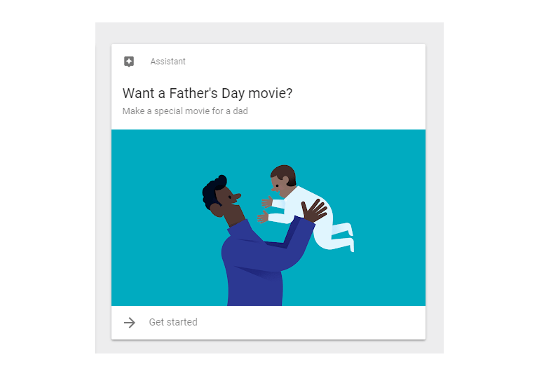 Google Photos is Now Serving Up Father's Day Movies