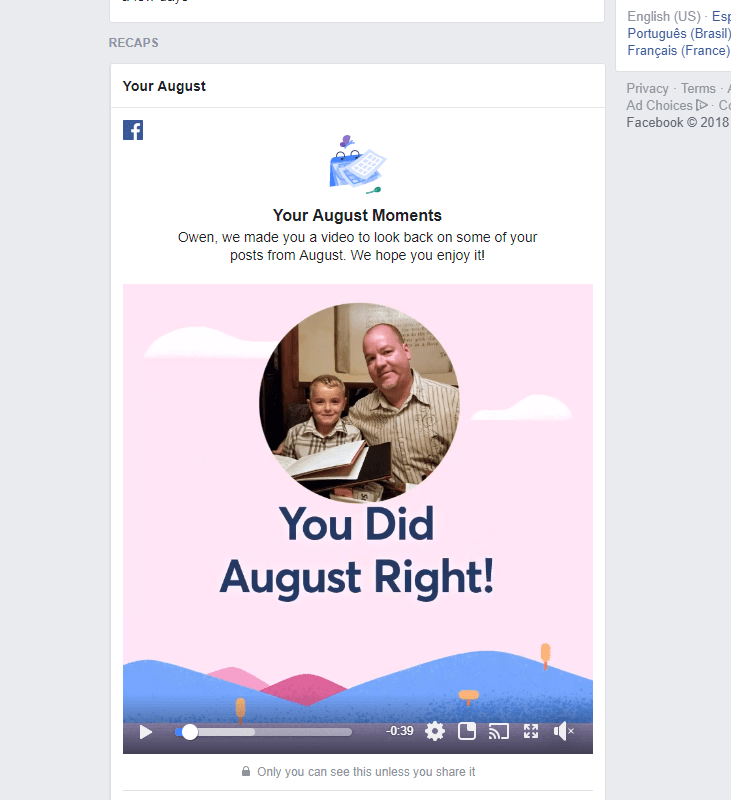 2018 Facebook August Moments video