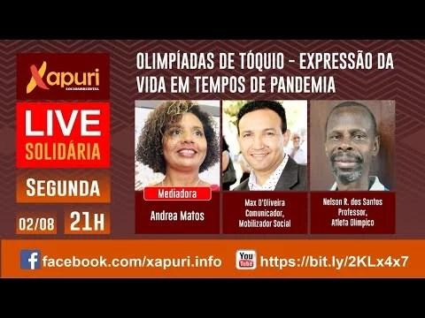❤️ LIVE SOLIDÁRIA – OLIMPÍADAS DE TÓQUIO – EXPRESSÃO DA VIDA EM TEMPOS DE PANDEMIA