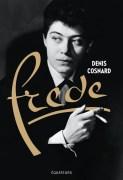 NOTE DE LECTURE: Frede, une belle de nuit ressuscitée par Denis Cosnard