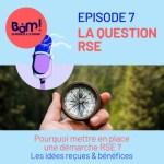 #7 La question RSE: haro sur les idées reçues !