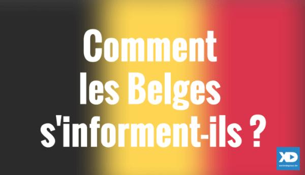 Comment les Belges s'informent-ils ?